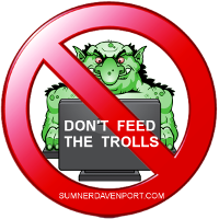 internet troll crossed out with text don't feed the trolls